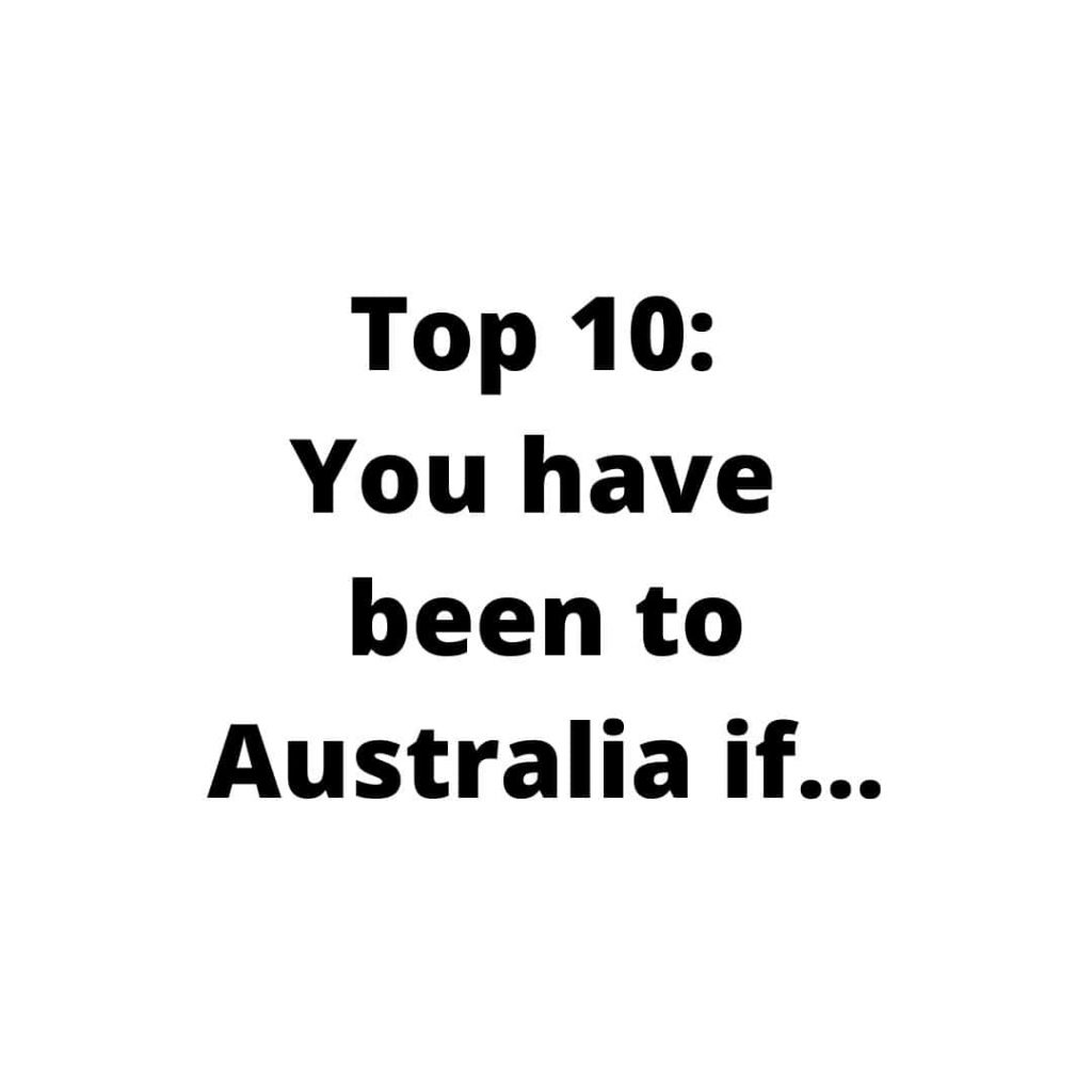 Been to Australia