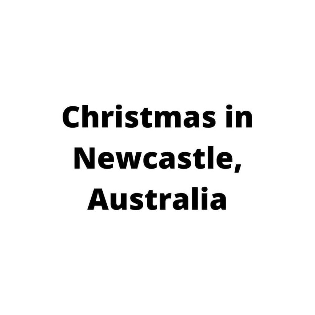 Christmas in Newcastle Australia